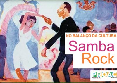 No Balanço da Cultura – Samba Rock